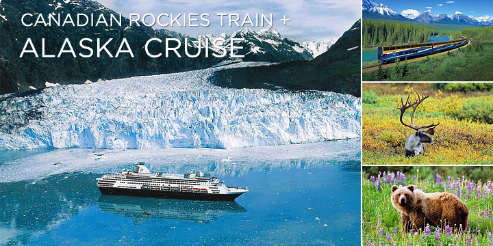 Canadian Rocky Mountain Tours and Alaska Cruises