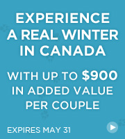 Experience a Real Winter in Canada - up to $900 in added value per couple